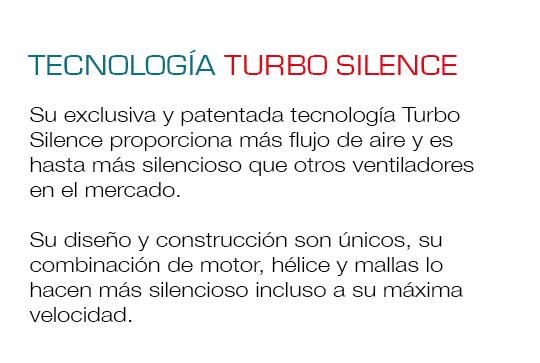 Es silencioso incluso en su máxima velocidad gracias a la tecnología Turbo Silence.