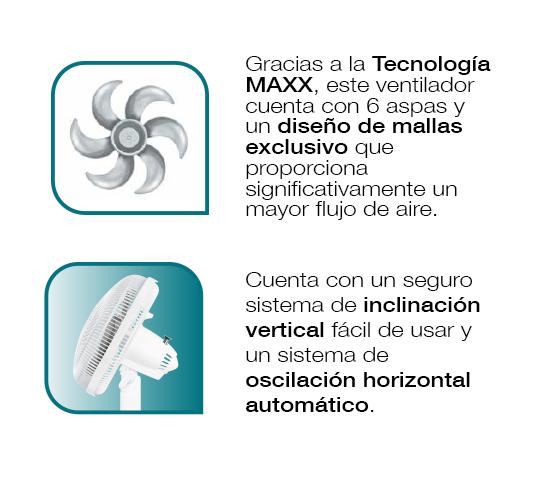 Su tecnología MAXX genera mayor flujo de aire. Sistema de inclinación vertical y oscilación horizontal automática